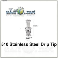 S 27 (510) Stainless Steel Drip Tip