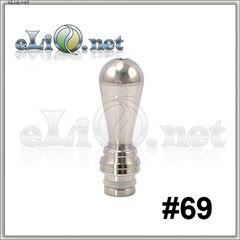 [510] Тип S69. Stainless Steel  Drip Tip - дрип-тип / мундштук из нержавеющей стали