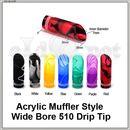 [510] Acrylic Muffler. Глушитель. Широкий акриловый дрип-тип.